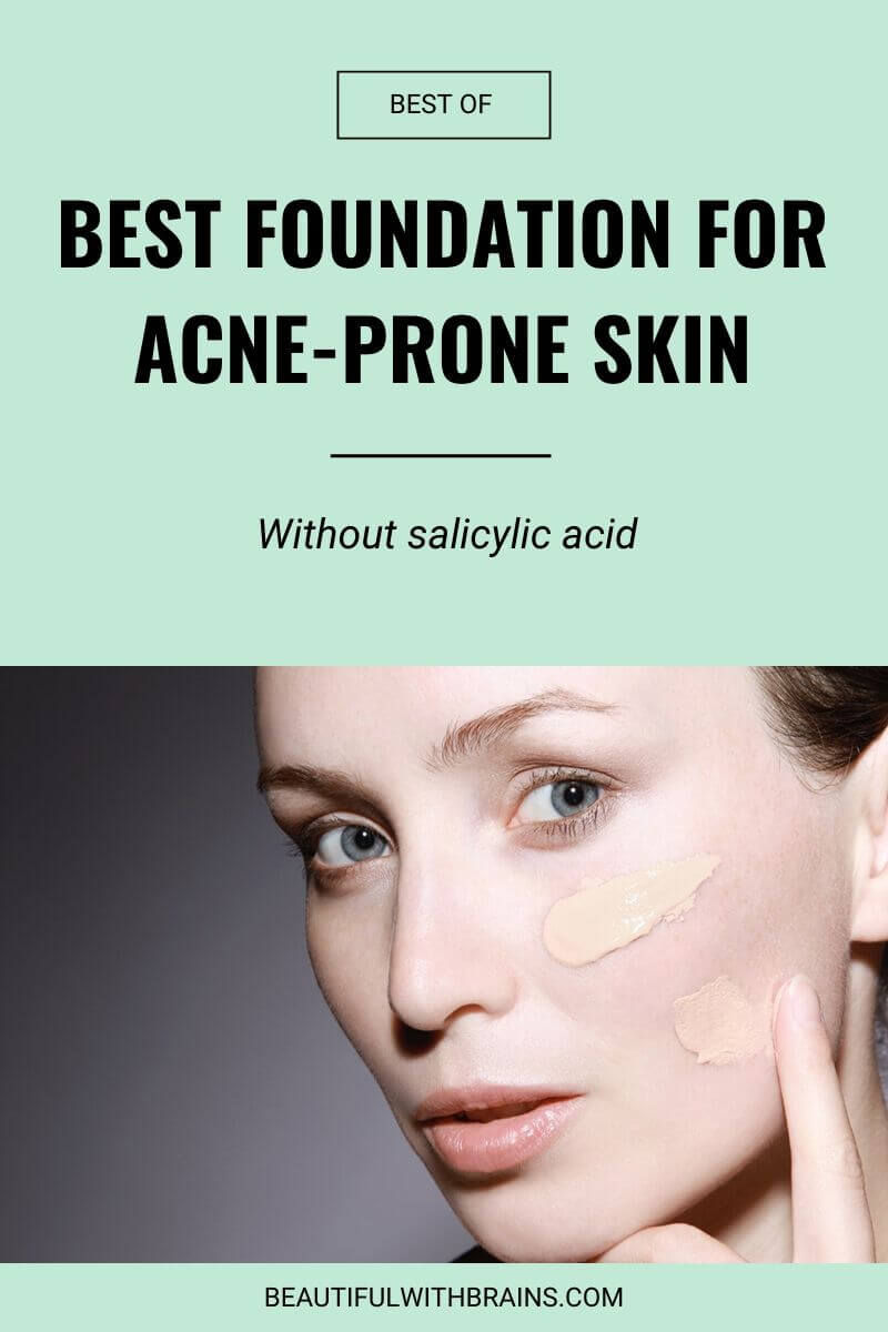 Best Foundations For Acne-Prone Skin (Without Salicylic Acid