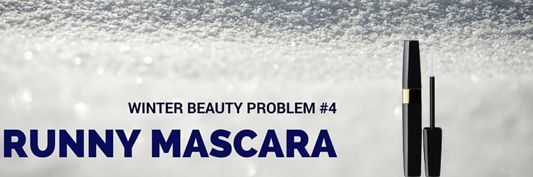 winter beauty problem runny mascara